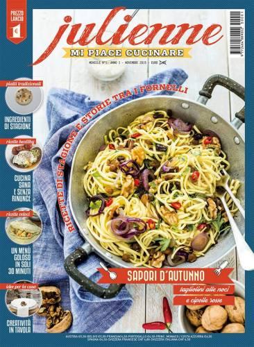 In edicola la nuova rivista di cucina Julienne mi piace cucinare